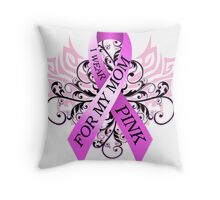 I Wear Pink For My Mom (w) Throw Pillow