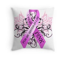I Wear Pink For My Sister In Law (w) Throw Pillow