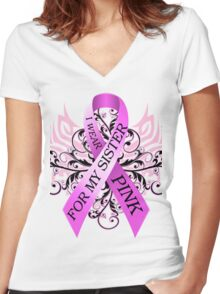 I Wear Pink For My Sister (w) Women's Fitted V-Neck T-Shirt