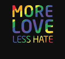 More Love Less Hate Gay Pride Day T-Shirt Womens Fitted T-Shirt