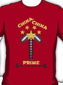 China China Prime! T-Shirt