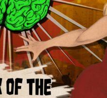 Attack of the Brain Sticker