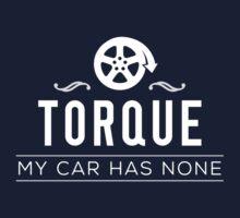 Torque – My Car Has None Kids Tee