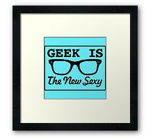 Nerd is the new sexy Framed Print