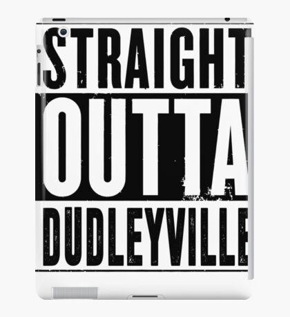 Straight outta dudleyville - fonts black iPad Case/Skin