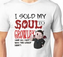 I Sold My Soul to Crowley... Unisex T-Shirt