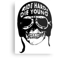 ride hard & die young Metal Print