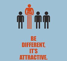 Be Different Its Attractive - Corporate Start-up Quotes Unisex T-Shirt