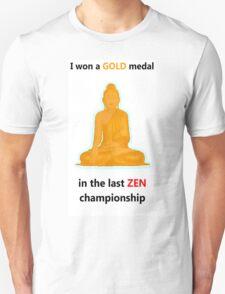 Zen gold medal  T-Shirt