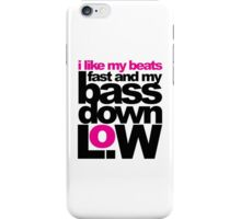 Bass Down Low Music Quote iPhone Case/Skin