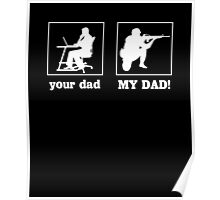 Your Dad, My Dad (Soldier) Poster