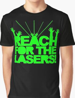 Reach For The Lasers Music Quote Graphic T-Shirt