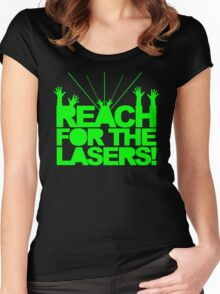 Reach For The Lasers Music Quote Women's Fitted Scoop T-Shirt