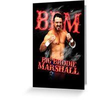 Branded Big Brodie Marshall 0 Greeting Card