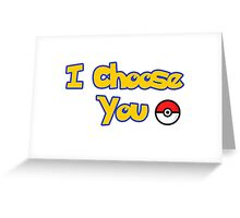 choose your pokemon Greeting Card