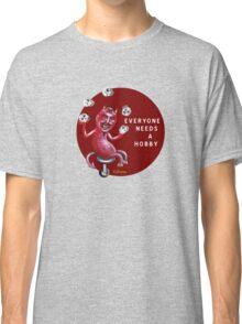 Everyone Needs a Hobby Classic T-Shirt