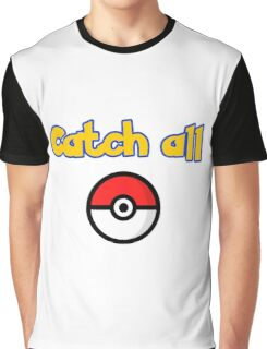 catch all Graphic T-Shirt