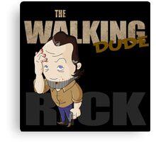 The Walking Dude - Rick Edition Canvas Print
