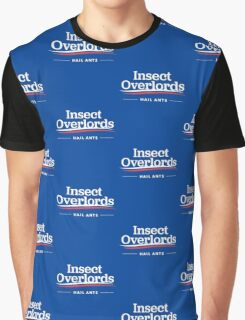 Insect Overlords For President Hail Ants Graphic T-Shirt