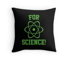 For Science! Throw Pillow
