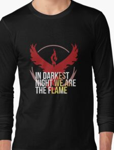 Team Valor - In Darkest Night We are the Flame Long Sleeve T-Shirt