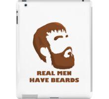 Real Men Have Beards iPad Case/Skin