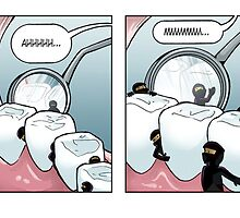 Ninjavitis at the Dentist Office by guigar