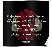 Goodbye is not forever Poster