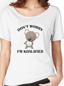 Don't Worry I'm Koalafied Women's Relaxed Fit T-Shirt