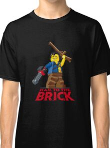 Hail to the Brick! Classic T-Shirt