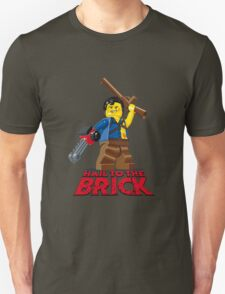 Hail to the Brick! Unisex T-Shirt