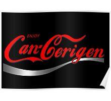 Enjoy Can-Cerigen - black Poster