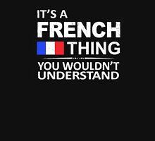 French thing Unisex T-Shirt