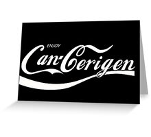Enjoy Can-Cerigen - red Greeting Card