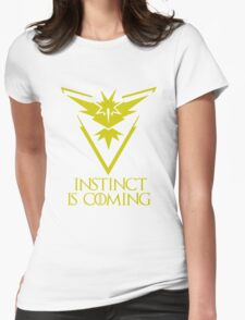 Pokemon Go Team Instinct Is Coming (GOT) Womens Fitted T-Shirt
