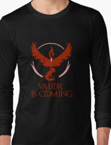 Pokemon Go Team Valor Is Coming (GOT) Long Sleeve T-Shirt