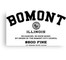 Bomont, IL No Dancing Ordinance Canvas Print