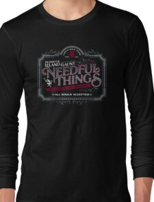 Needful Things Long Sleeve T-Shirt