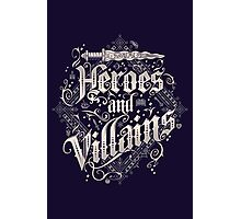 Heroes and Villains Photographic Print
