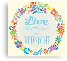 Live like there's no Midnight Canvas Print