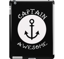 Captain Awesome - Anchor Nautical Funny T Shirt iPad Case/Skin