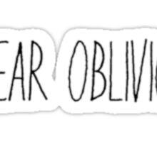 I Fear Oblivion (Black) Sticker