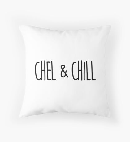 Chel and Chill Throw Pillow
