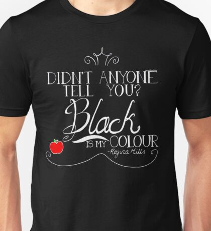Black is my colour (white font, English spelling) Unisex T-Shirt