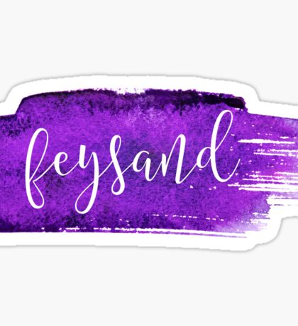 Feysand Shippers - ACOMAF Sticker