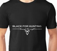 Black for Hunting Unisex T-Shirt