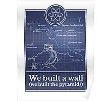 Big Bang Theory - We built a wall Poster