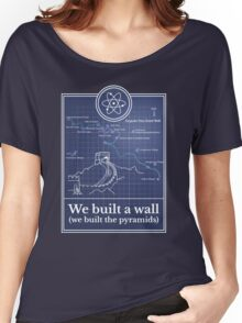 Big Bang Theory - We built a wall Women's Relaxed Fit T-Shirt