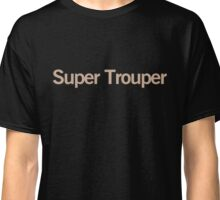 Super Trouper Classic T-Shirt