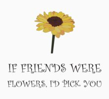 Pick Friends Flowers Kids Tee